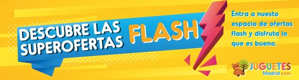 Ofertas Flash Juguetes Madrid